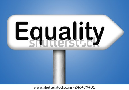 equality for all and solidarity equal rights and opportunities no discrimination  - stock photo
