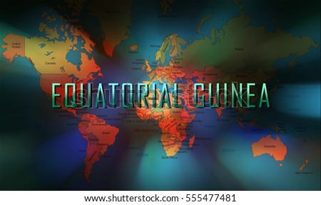 Equatorial Guinea word on bokeh background and world map.