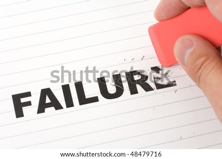 eraser and word failure, concept of Making Changing