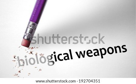 Eraser deleting the concept Biological Weapons - stock photo