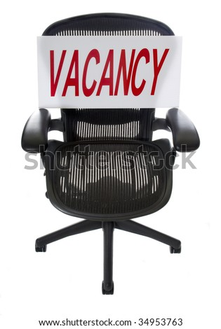 Ergonomic Office Chair with Vacancy Sign. Great for unemployment or recruitment issues. Use Your Own Text! - stock photo