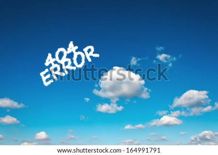 Error 404 clouds on the clear blue sky - stock photo