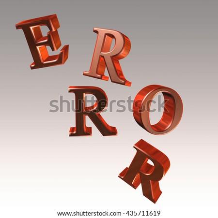 Error lettering - 3D illustration - stock photo
