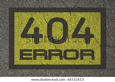Error 404 message on asphalt background. - stock photo
