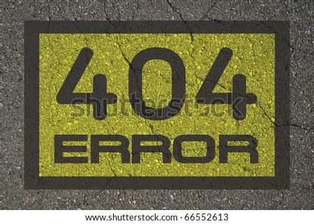 Error 404 message on asphalt background. - stock photo