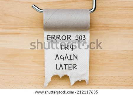 Error 503 - toilet paper as web message - stock photo