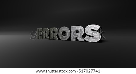 ERRORS - hammered metal finish text on black studio - 3D rendered royalty free stock photo. This image can be used for an online website banner ad or a print postcard.