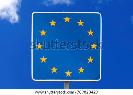EU sign on traffic sign - beginning of European union countries - border