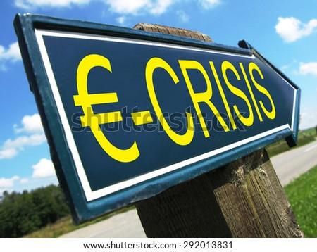 EURO CRISIS road sign - stock photo