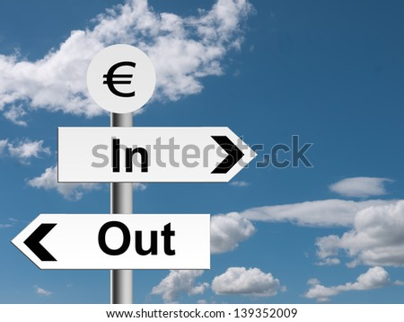 Euro in out sign, signpost - business economy or financial metaphor - stock photo