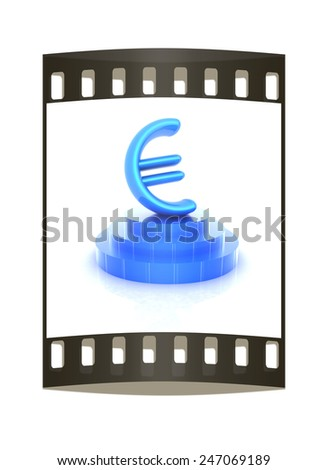 Euro sign on podium. 3D icon on white background (high details and quality of the rendering). The film strip - stock photo
