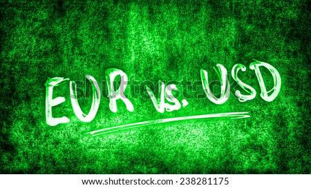 Euro versus US Dollar - green - stock photo
