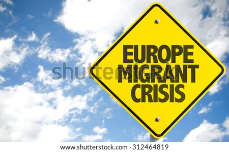 Europe Migrant Crisis sign with sky background - stock photo