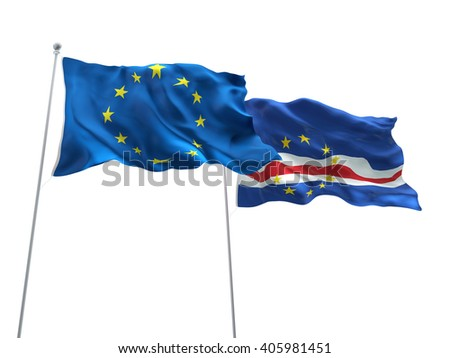 Europe Union & Cape Verde Flags are waving on the isolated white background
