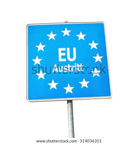European Union exit - sign isolated on white background