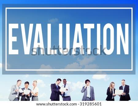 Evaluation Consideration Analysis Criticize Analytic Concept - stock photo