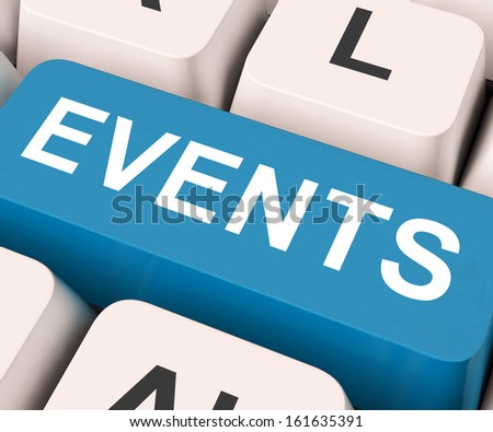 Events Key On Keyboard Meaning Occurrence, Happening Or Incident