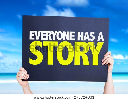 Everyone Has a Story card with beach background - stock photo