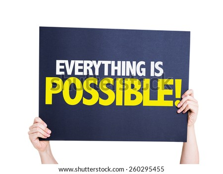 Everything is Possible card isolated on white - stock photo