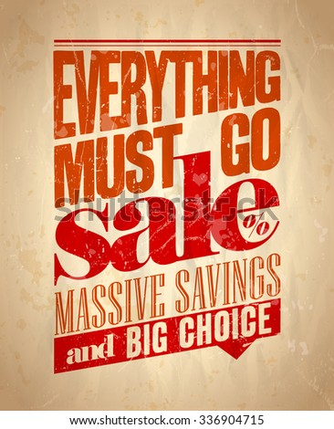 Everything must go sale retro poster, rasterized version. - stock photo