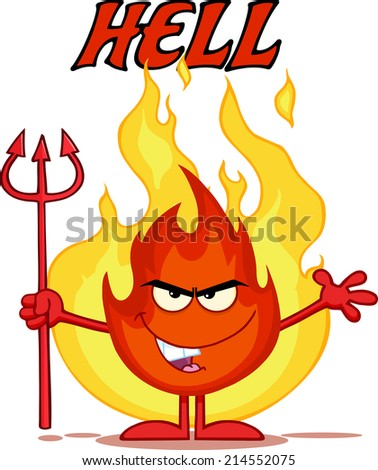 Evil Fire Cartoon Mascot Character Holding Up A Pitchfork In Front Of Flames With Text Hell