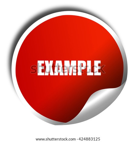 example sign background, 3D rendering, red sticker with white te - stock photo
