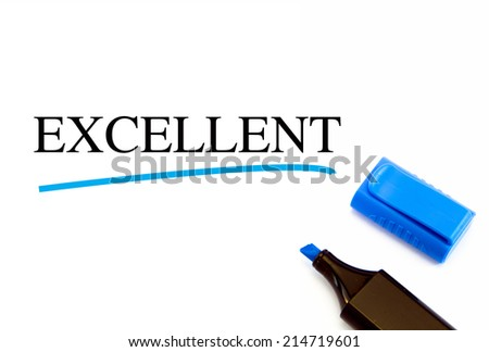 Excellent text written on white background with blue marker - stock photo