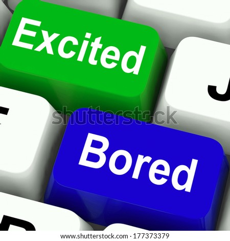 Excited Bored Keys Showing Exciting And Boring Websites