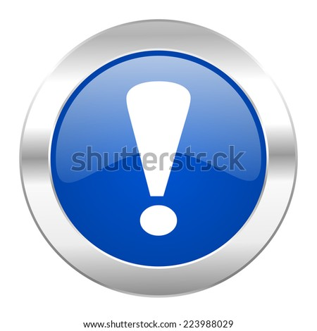 exclamation sign blue circle chrome web icon isolated