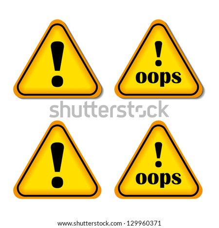 Exclamation Sign, Danger sign, Oops. Isolated, Raster Version - stock photo