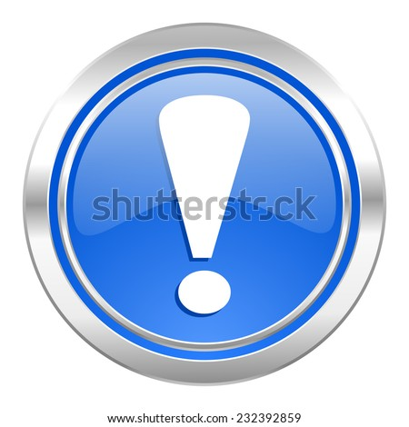 exclamation sign icon, blue button, warning sign