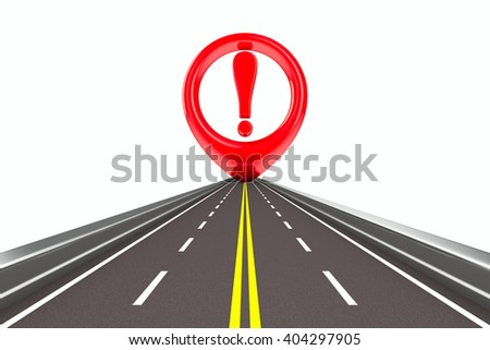 Exclamation sign on road. Isolated 3D image - stock photo