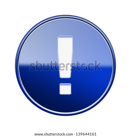 Exclamation symbol icon glossy blue, isolated on white background