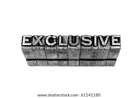 EXCLUSIVE written in metallic letters on a white background - stock photo