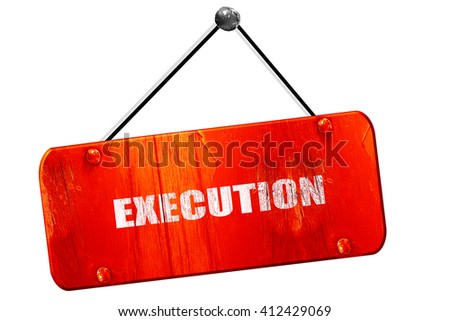 execution, 3D rendering, vintage old red sign - stock photo