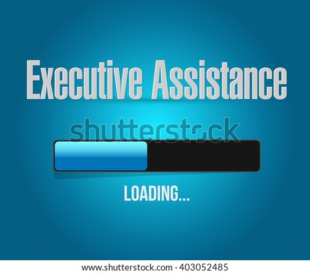 executive assistance loading bar sign concept illustration design graphic - stock photo