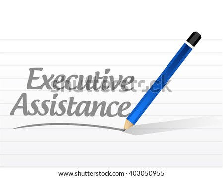 executive assistance message sign concept illustration design graphic - stock photo