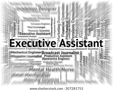 Lovely Executive Assistant Indicating Director General And Job  Executive Assistant