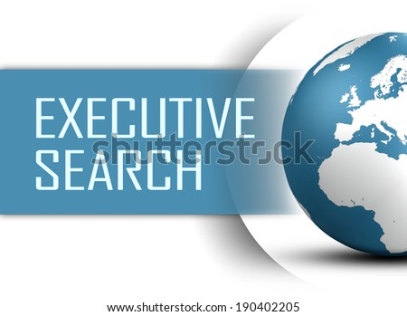 Executive Search concept with globe on white background
