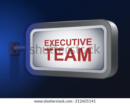 executive team words on billboard over blue background - stock photo