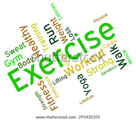 Exercise Words Showing Get Fit And Athletic  - stock photo