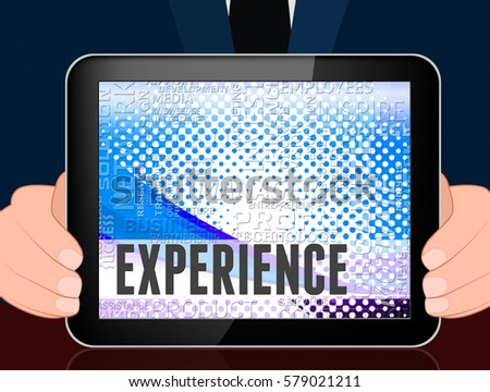 Experience Words Tablet Showing Proficiency Skills And Mastery 3d Illustration