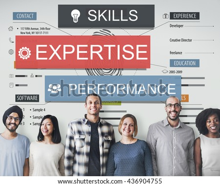 Expertise Skills Performance Business Abilities Concept - stock photo