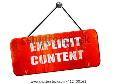 Explicit content sign, 3D rendering, vintage old red sign - stock photo