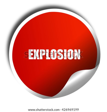 explosion, 3D rendering, a red shiny sticker - stock photo