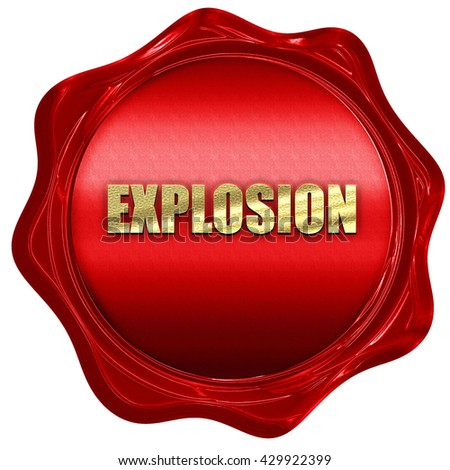 explosion, 3D rendering, a red wax seal - stock photo