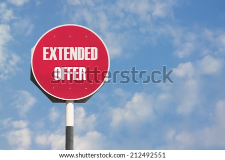 Extended Offer Sign