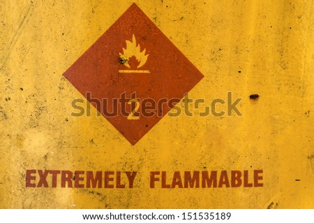 extremely flammable sign - stock photo