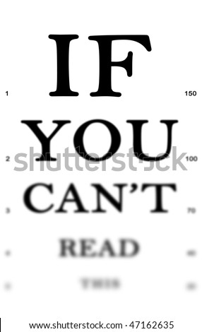 "Eye examination board reading ""If you can't read this"" to be used with custom text. - stock photo"