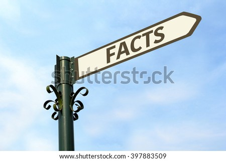 FACTS WORD ON ROADSIGN - stock photo